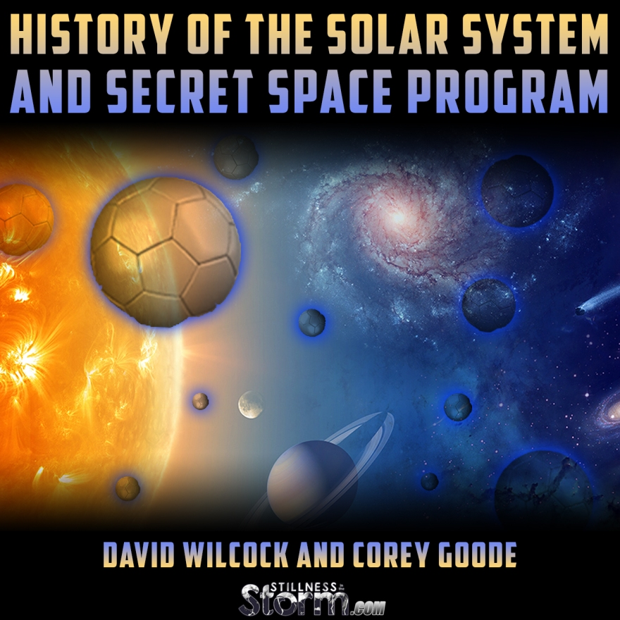 David Wilcock and Corey Goode History of the Solar System and Secret Space Program  Notes from Consciousness Life Expo 2016
